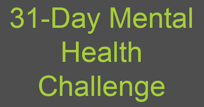 Take The 31-Day Mental Health Challenge